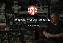Make Your Mark With Joe Barresi