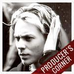 Producer's Corner with Evan Taubenfeld