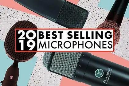 Best Selling Microphones of 2019