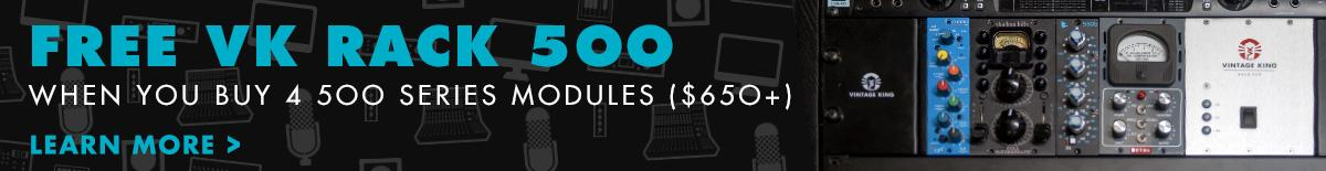 Free Vintage King 500 Series Rack with purchase of 4 500 Series modules $650 or More